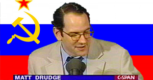 Why Putin must be loving Comrade Matt Drudge